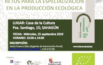 Jornada sobre los retos para la especialización en la producción ecológica (Sahagún, 25 de septiembre)